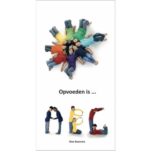 Opvoeden is ... ABC