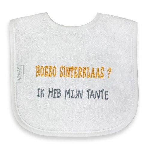 Funnies Tekstslabber - Hoezo Sinterklaas? Ik heb mijn Tante