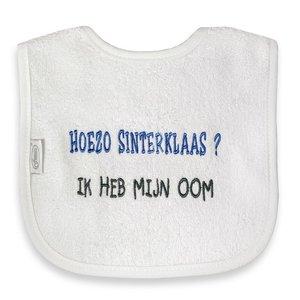 Funnies Tekstslabber - Hoezo Sinterklaas? Ik heb mijn Oom