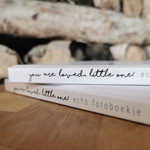 Echo fotoboekje | You are loved, little one!