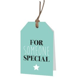 For someone special