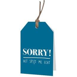 Sorry! Het spijt me echt