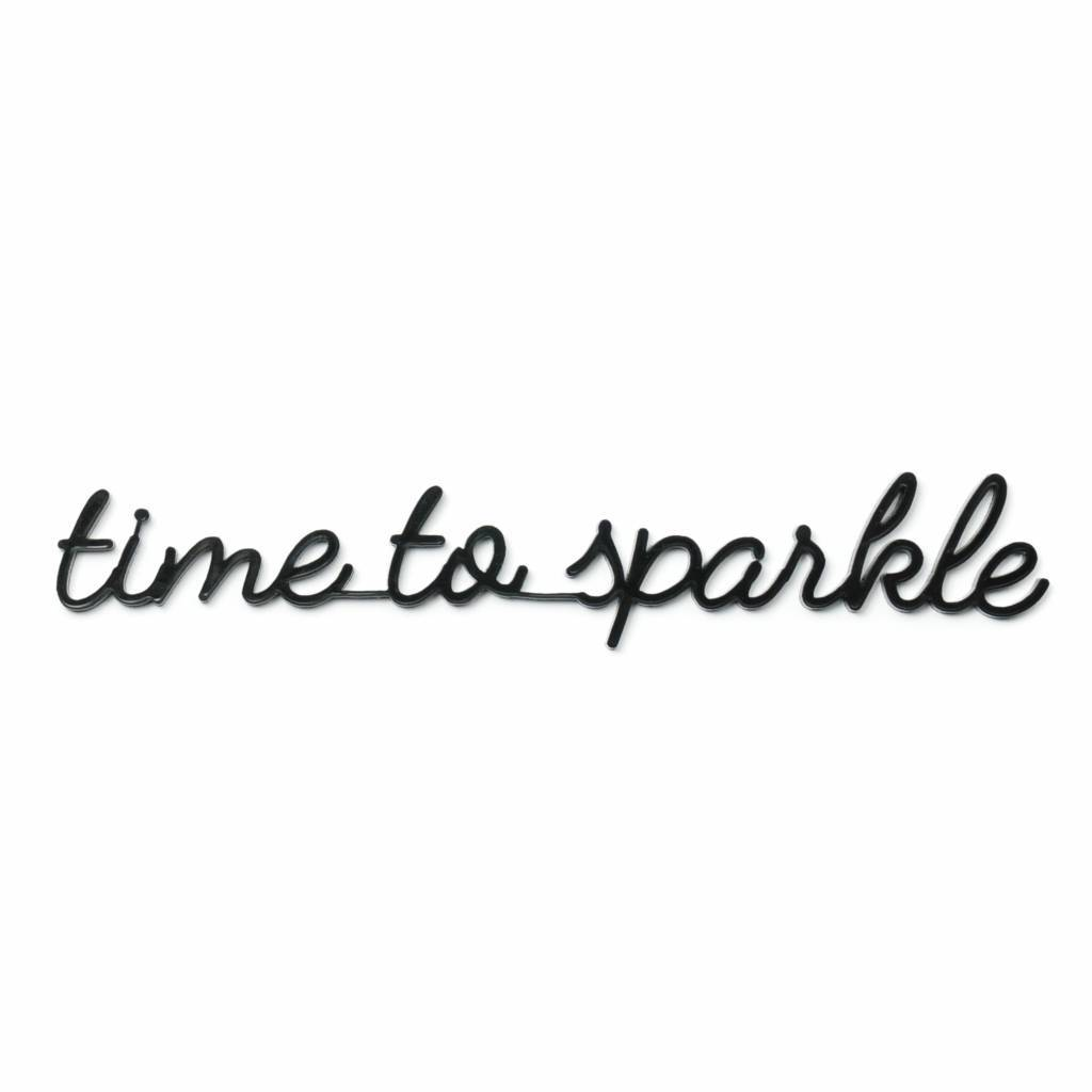 Goegezegd 3D Quote Time to Sparkle zwart