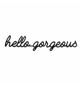 Goegezegd 3D Quote Hello Gorgeous zwart