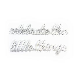 Goegezegd 3D Quote Celebrate the Little Things goud