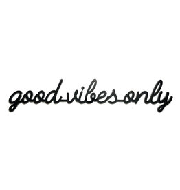 Goegezegd 3D Quote Good Vibes Only black