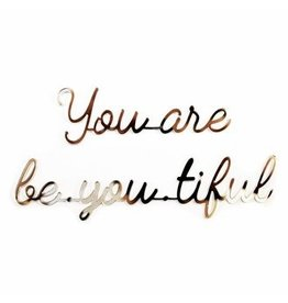 Goegezegd 3D Sticker Quote You are Be.you.tiful goud