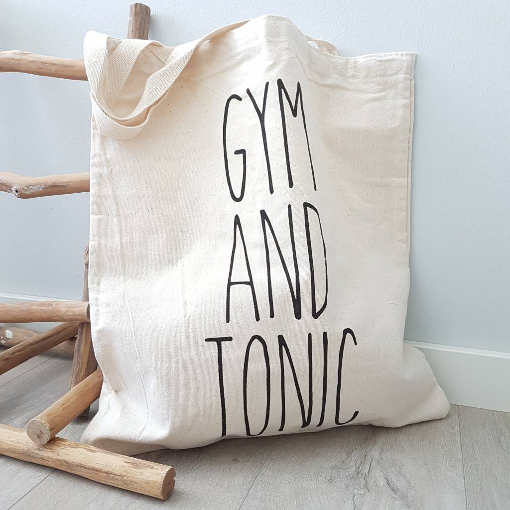 "Katoenen Tas met tekst ""Gym and Tonic"""