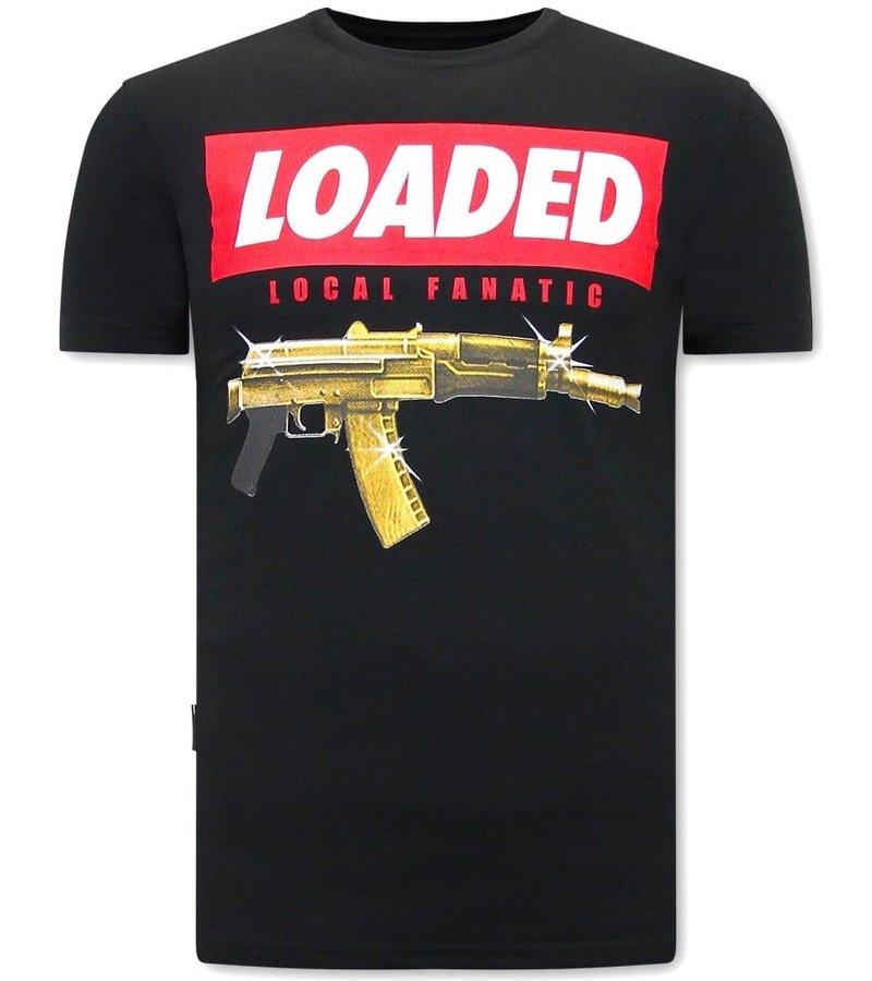 Local Fanatic  T Shirt  Med Tryck Loaded Gun  - Svart