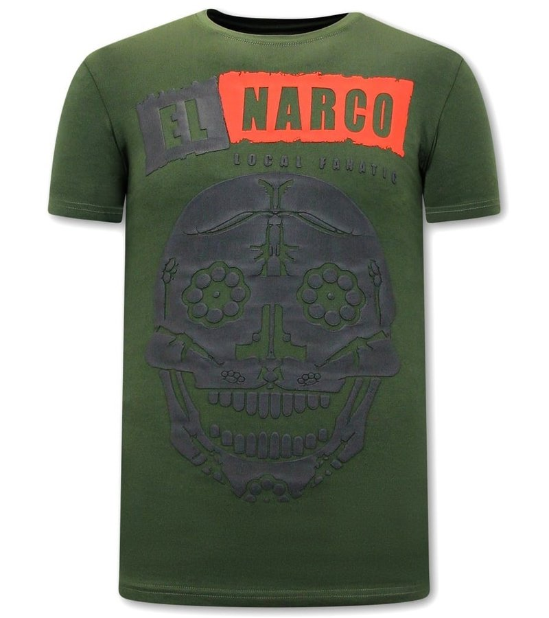 Local Fanatic El Narco T Shirt Med Tryck - Grön