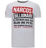 Local Fanatic T Shirt Med Tryck  Narcos Billionaire - Vit