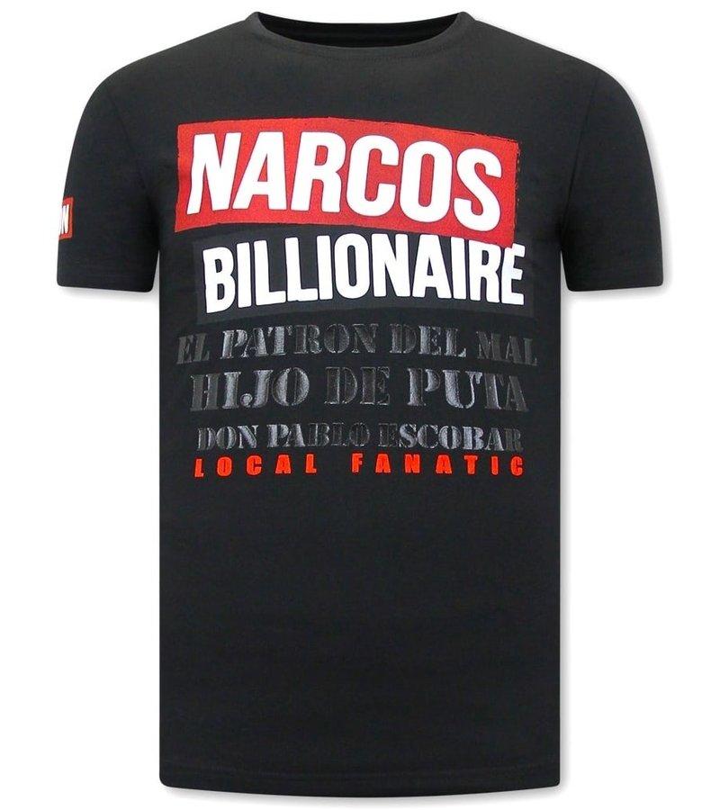 Local Fanatic T Shirt Med Tryck  Narcos Billionaire - Svart