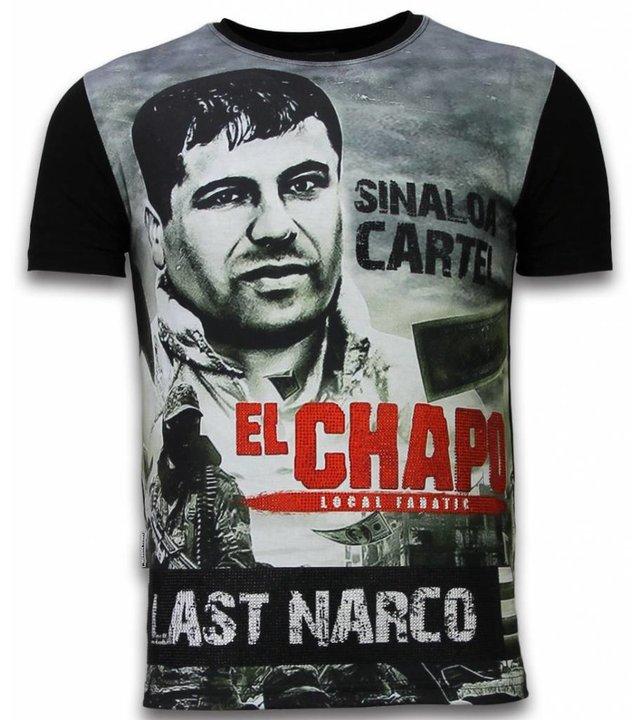 Local Fanatic El Chapo Last Narco - Digital Strass T-shirt - Schwarz