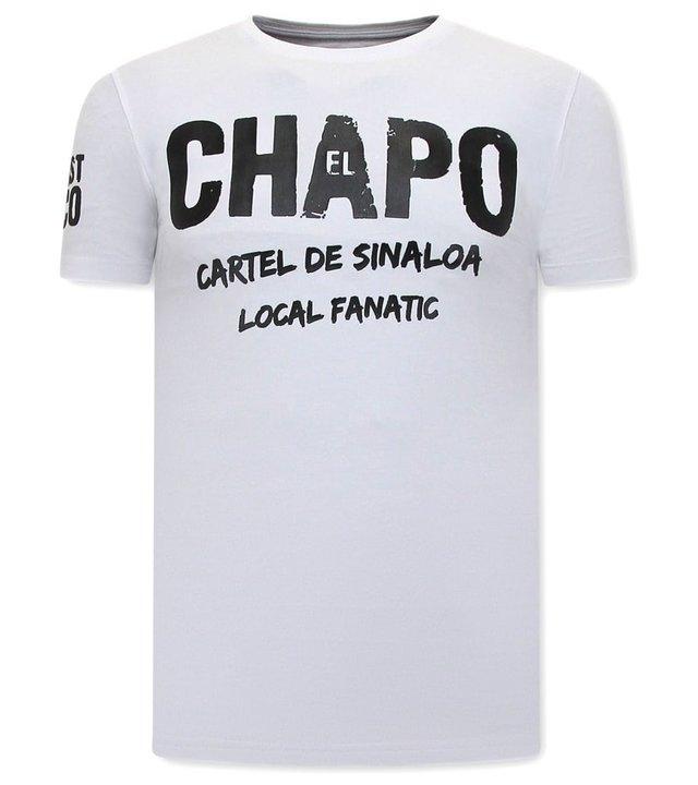 Local Fanatic EL Chapo Herren T shirt - Weiß