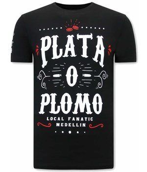 Local Fanatic Narcos Plata O Plomo  Herren T Shirt - Schwarz