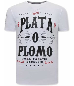 Local Fanatic Narcos Plata O Plomo  Herren T Shirt - Weiß