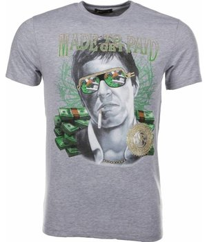 Mascherano T Shirt Herren - Made To Get Paid Scarface - Grau
