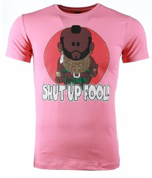 Mascherano T Shirt Herren - A-team Mr.T Shut Up Fool Print - Rosa