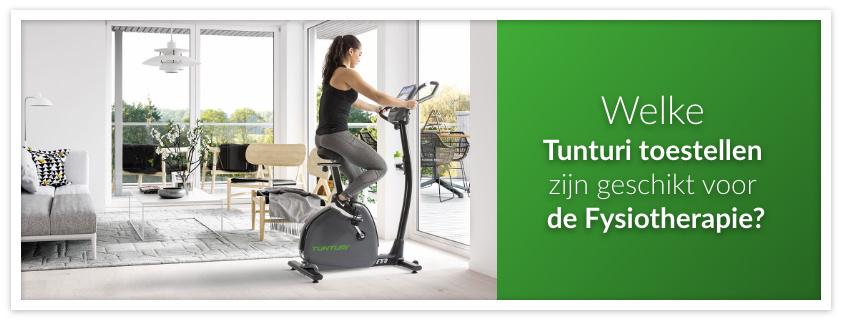 Welke Tunturi toestellen zijn geschikt voor de Fysiotherapie?