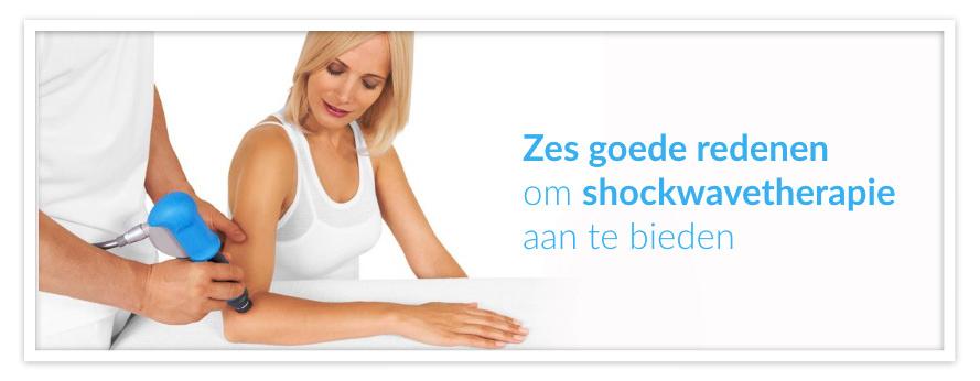 Zes goede redenen om shockwavetherapie aan te bieden in uw fysiotherapiepraktijk