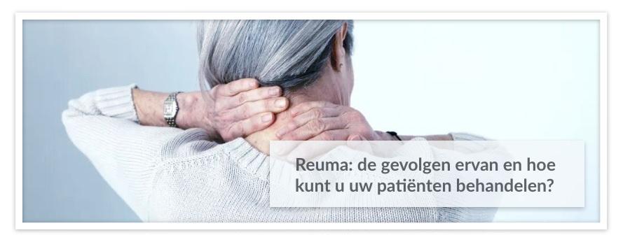 Reuma: de gevolgen ervan en hoe kunt u uw patiënten behandelen?