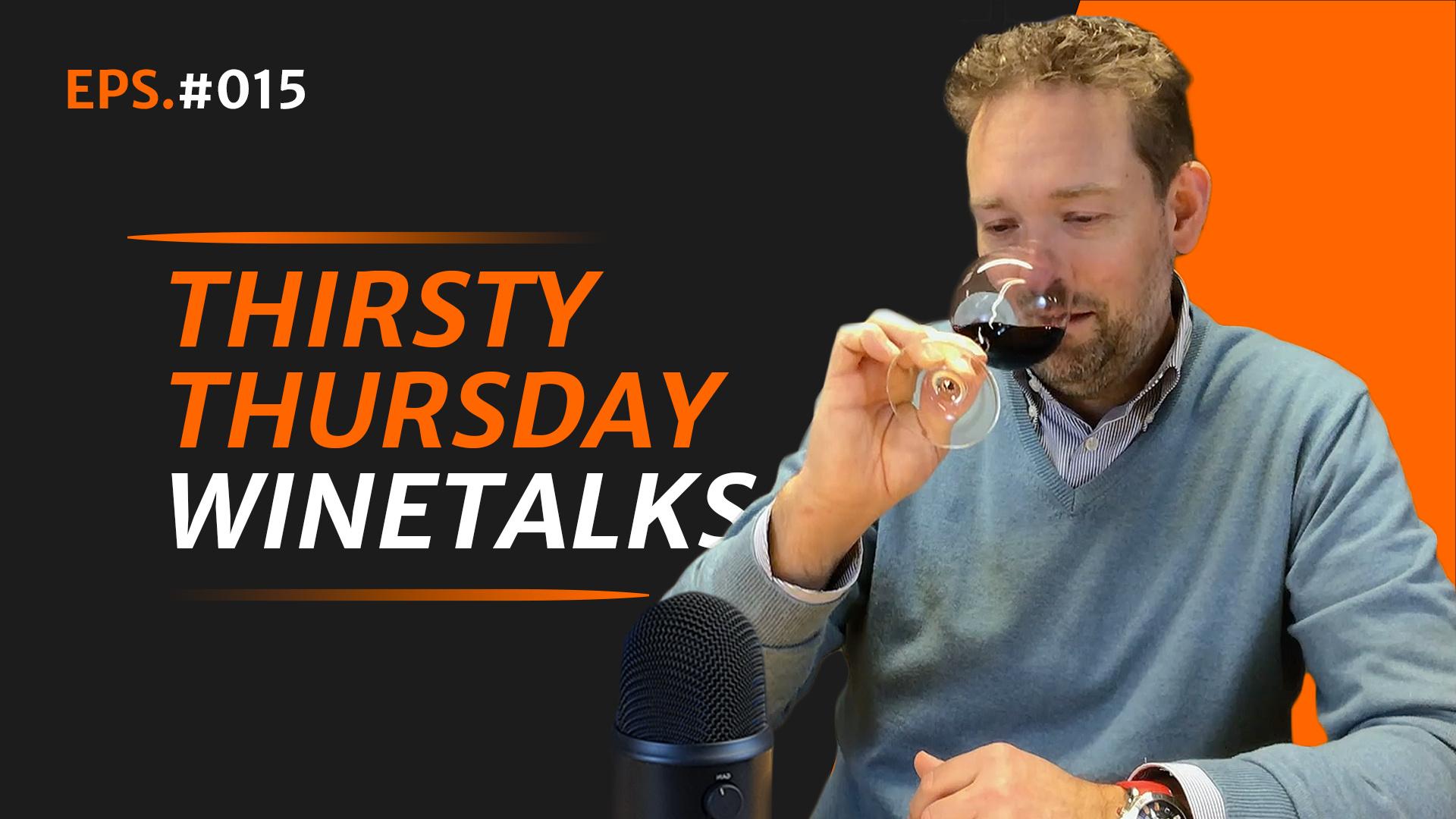 Thirsty Thirsday Winetalks #015
