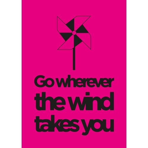 Zilverblauw Poster Go wherever the wind takes you