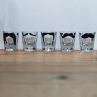 Shot glasses * Moustache