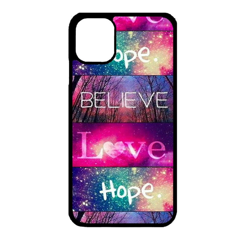 Artbandits iPhone 11Believe Love Hope