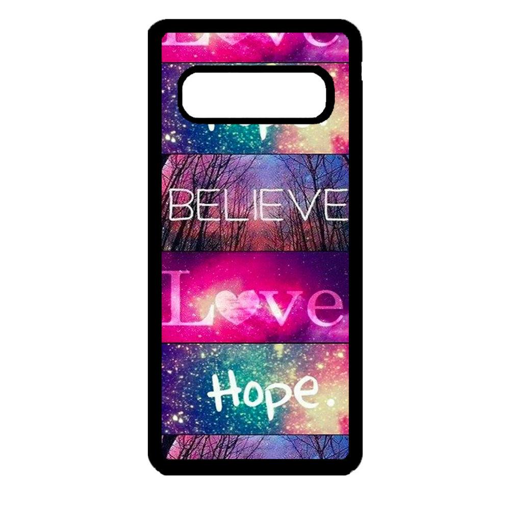 Artbandits Samsung S10 - Believe Love Hope