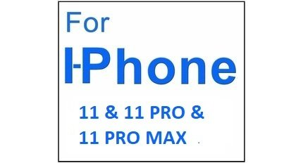 For I-Phone 11 & 11 Pro & 11Pro MaX