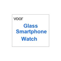 Glass For Smartphone Watch