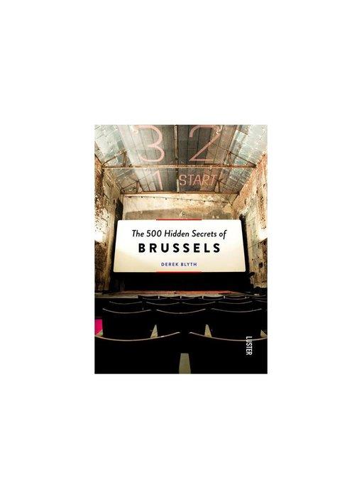 Luster The 500 Hidden Secrets Of Brussels