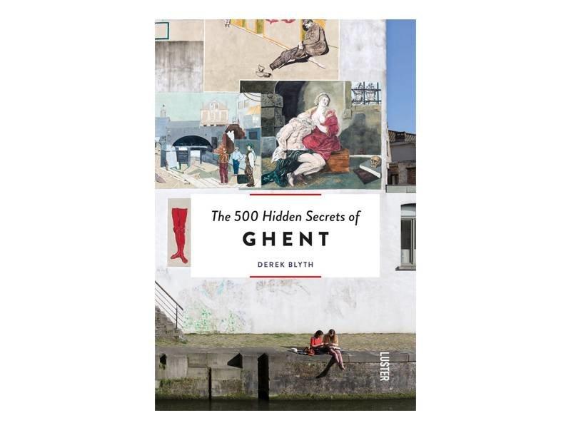 Luster The 500 Hidden Secrets Of Ghent