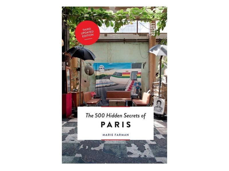 Luster The 500 Hidden Secrets Of Paris