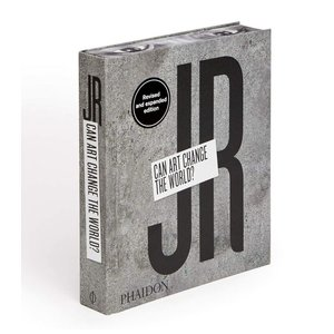 Phaidon Can Art Change The World? Book by JR