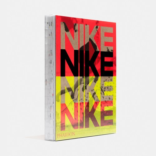 Phaidon Nike: Better is Temporary Book by Sam Grawe