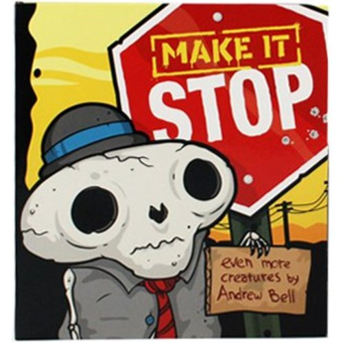 Make it Stop Book by Andrew Bell