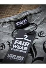 Useless Live less useless - Unisex T-Shirt - Fair Wear