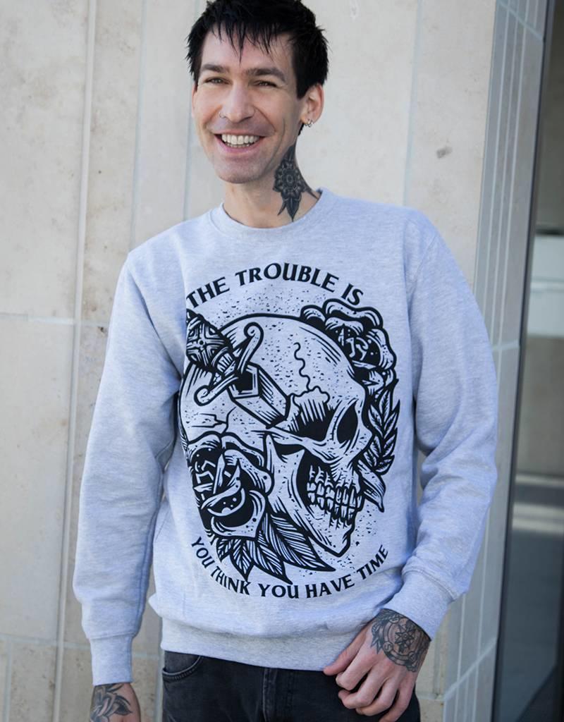The Trouble Is - Unisex Sweatshirt