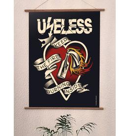 Useless Druck - Keep the fire burning inside