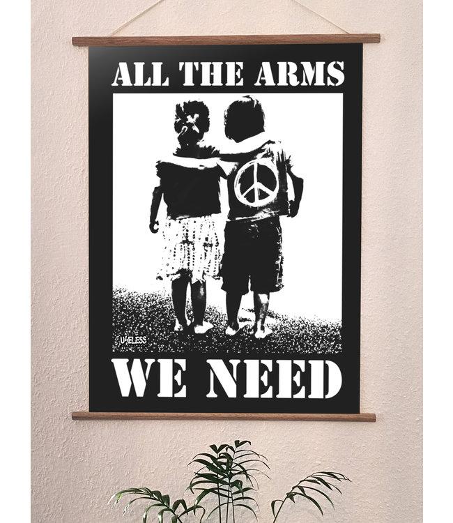 Hochwertiger Qualitätsdruck Din A3 Poster - All the arms we need