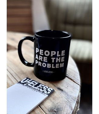 People are the Problem - Tasse