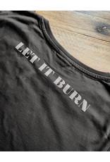 Useless Let It Burn - Girl Shirt fair