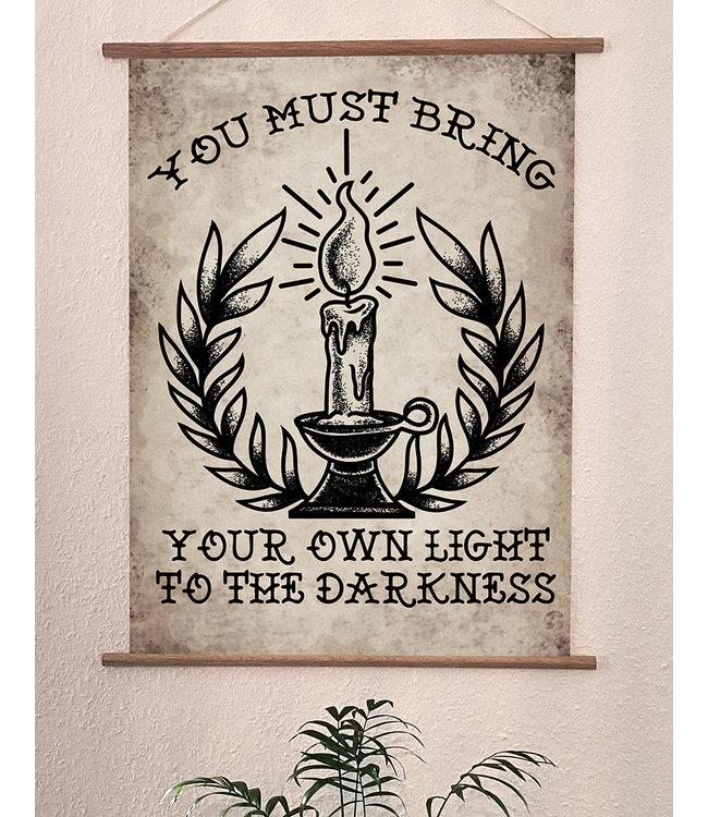 Hochwertiger Qualitätsdruck Din A3 Poster - Bring Your Light To The Darkness