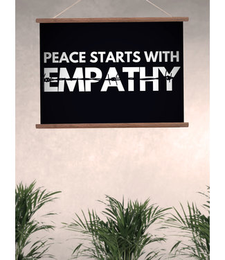 Poster Druck - Peace Starts With Empathy