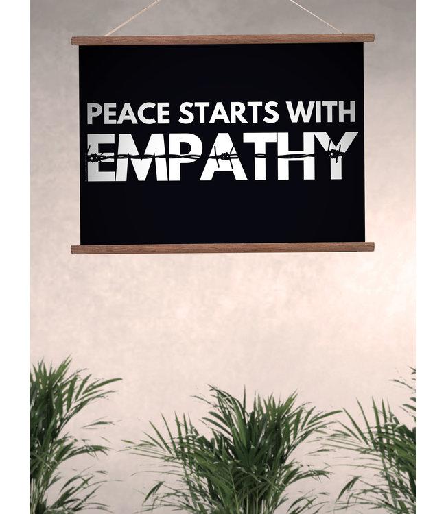 Hochwertiger Qualitätsdruck Din A3 quer Poster - Peace Starts With Empathy