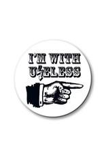 Useless I´m with Useless - Button