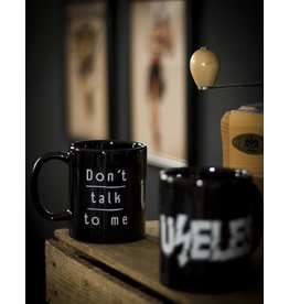 Useless Tasse - Don´t talk to me - Useless