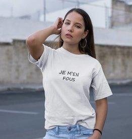 Shirt Tekst Je M'en Fous
